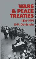 Wars and Peace Treaties: 1816 to 1991