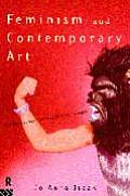 Feminism and Contemporary Art: The Revolutionary Power of Women's Laughter (Re Visions: Critical Studies in the History and Theory of Art)