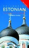 Colloquial Estonian The Complete Course for Beginners