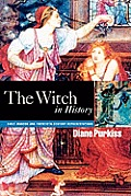 Witch in History : Early Modern and Twentieth-century Representations (96 Edition)