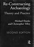 Reconstructing Archaeology: Theory and Practice (Non-Governmental Organizations Series)