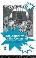 The Authority of the Consumer