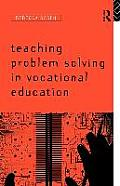 Teaching Problem Solving in Vocational Education