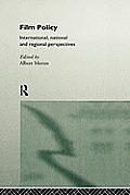 Film Policy: International, National and Regional Perspectives