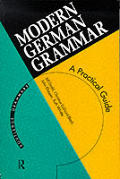 Modern German Grammar A Practical Guide