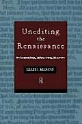 Unediting the Renaissance Shakespeare Marlowe Milton