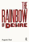 Rainbow of Desire The Boal Method of Theatre & Therapy