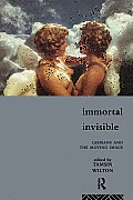 Immortal Invisible Lesbians & the Moving Image