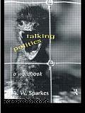 Talking Politics: A Workbook