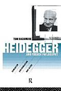 Heidegger and French Philosophy: Humanism, Antihumanism and Being