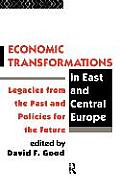Economic Transformations in East and Central Europ
