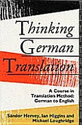 Thinking German Translation A Course In