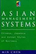 Asian Management Systems Chinese Japanese & Korean Styles of Business
