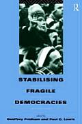 Stabilising Fragile Democracies: New Party Systems in Southern and Eastern Europe