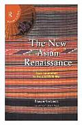 New Asian Renaissance From Colonialism to the Post Cold War