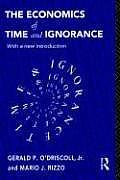 Economics Of Time & Ignorance