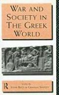 War and Society in the Greek...