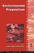 Environmental Pragmatism (96 Edition)