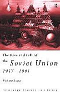 The Rise and Fall of the Soviet Union 1917-1991