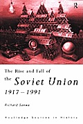 Rise & Fall of the Soviet Union 1917 1991
