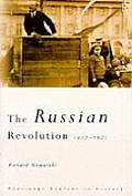 The Russian Revolution: 1917-1921 (Routledge Sources in History)