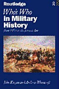 Whos Who in Military History From 1453 to the Present Day