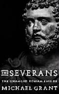 Severans The Changed Roman Empire