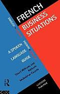 French Business Situations: A Spoken Language Guide