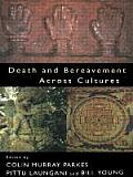 Death & Bereavement Across Cultures