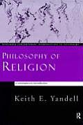 Routledge Contemporary Introductions to Philosophy #5: Philosophy of Religion: A Contemporary Introduction