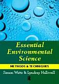 Essential Environmental Science : Methods and Techniques (96 Edition)