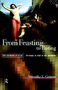 From Feasting to Fasting: The Evolution of a Sin