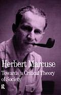 Towards a Critical Theory of Society: Collected Papers of Herbert Marcuse, Volume 2