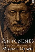 Antonines The Roman Empire In Transition
