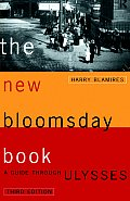 The New Bloomsday Book: A Guide Through Ulysses