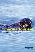 Marine Tourism: Development, Impacts and Management