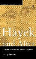 Hayek and After: Hayekian Liberalism as a Research Programme