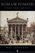 Roman Pompeii Space & Society