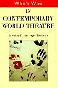Whos Who In Contemporary World Theatre