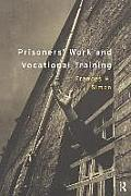 Prisoners' Work and Vocational Training