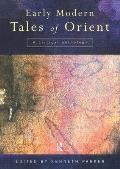 Early Modern Tales of Orient A Critical Anthology