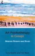 Art Psychotherapy in Groups Between Pictures & Words
