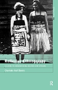Reflexive Ethnography A Guide To Researching