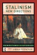 Stalinism New Directions