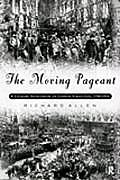 Moving Pageant A Literary Sourcebook on London Street Life 1700 1914