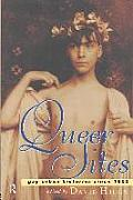 Queer Sites Gay Urban Histories Since 16