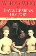 Whos Who In Gay & Lesbian History