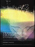 Visual Digital Culture: Surface Play and Spectacle in New Media Genres
