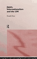 Japan, Internationalism and the Un