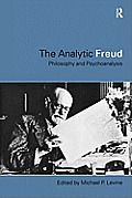 Analytic Freud: Philosophy and Psychoanalysis